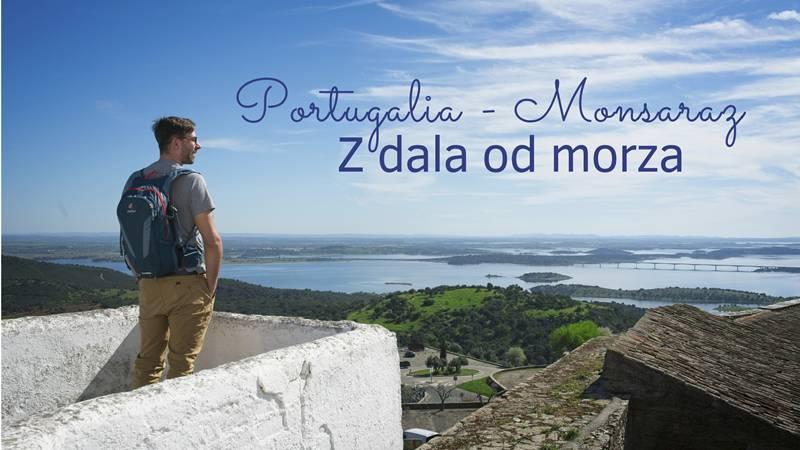 ciekawe miejsca w okolicach monsaraz alentejo portugalia poza szlakiem portugalia nie nad morzem
